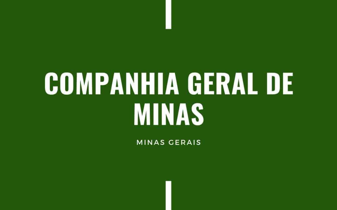 COMPANHIA GERAL DE MINAS